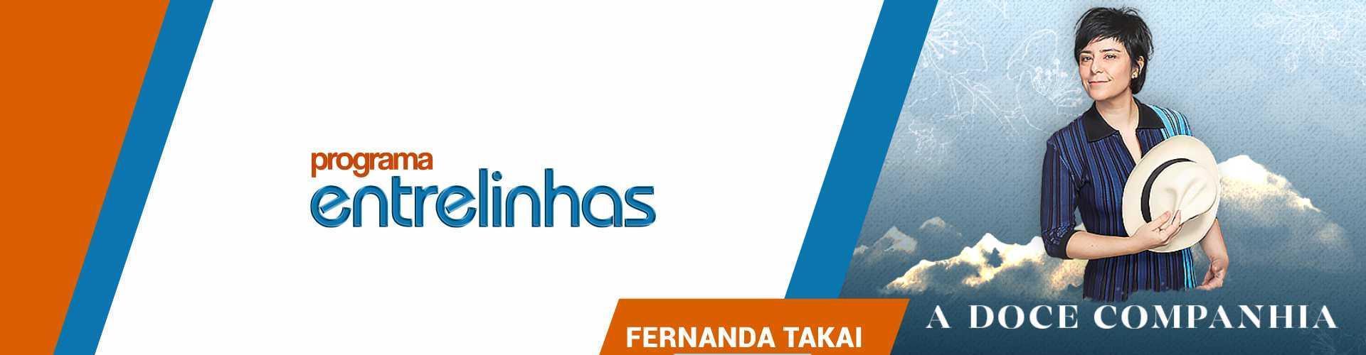 Entrelinhas - Fernanda Takai
