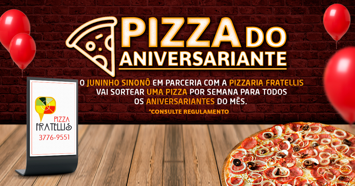 Pizza do aniversariante de Agosto